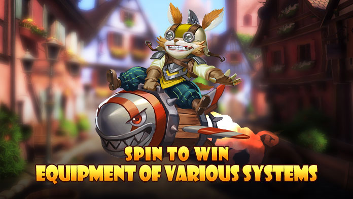 Join the Spin to Win to get Powerful Equipment