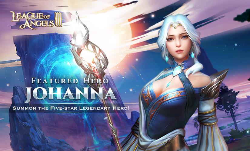 Featured Hero: Summon the Five-star Legendary Healer Johanna!