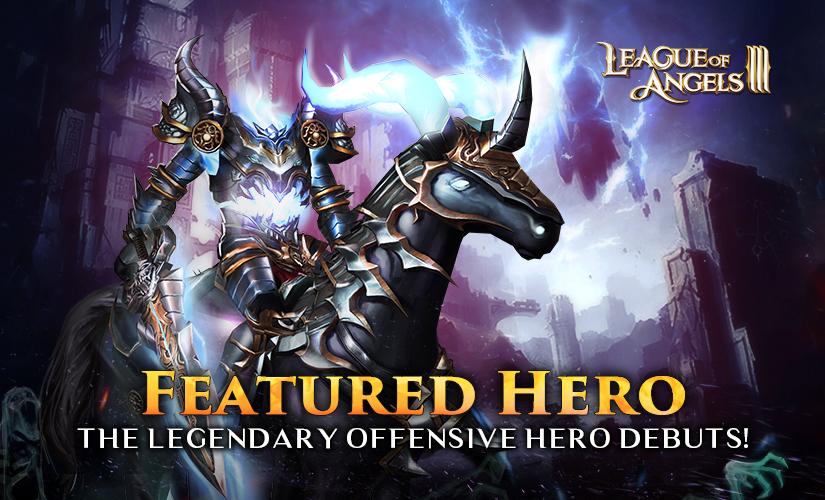 The Five-star Legendary Offensive Hero Debuts in Featured Hero!